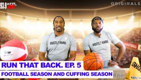Run That Back Episode 5