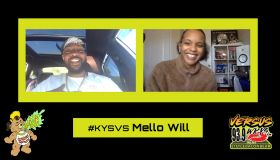 KYS Versus Winner Mello Will