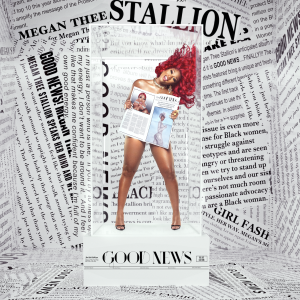 Megan Thee Stallion 'Good News'