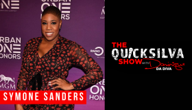 Symone Sanders x QuickSilva Show With Dominique Da Diva