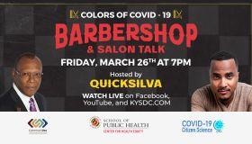 Colors of Covid-19 Barbershop and Salon Talk with Quicksilva