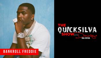 Bankroll Freddie x Quicksilva Show