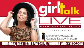 Girl Talk Live with Jackie Paige Presented By University of Maryland Capital Region Health__