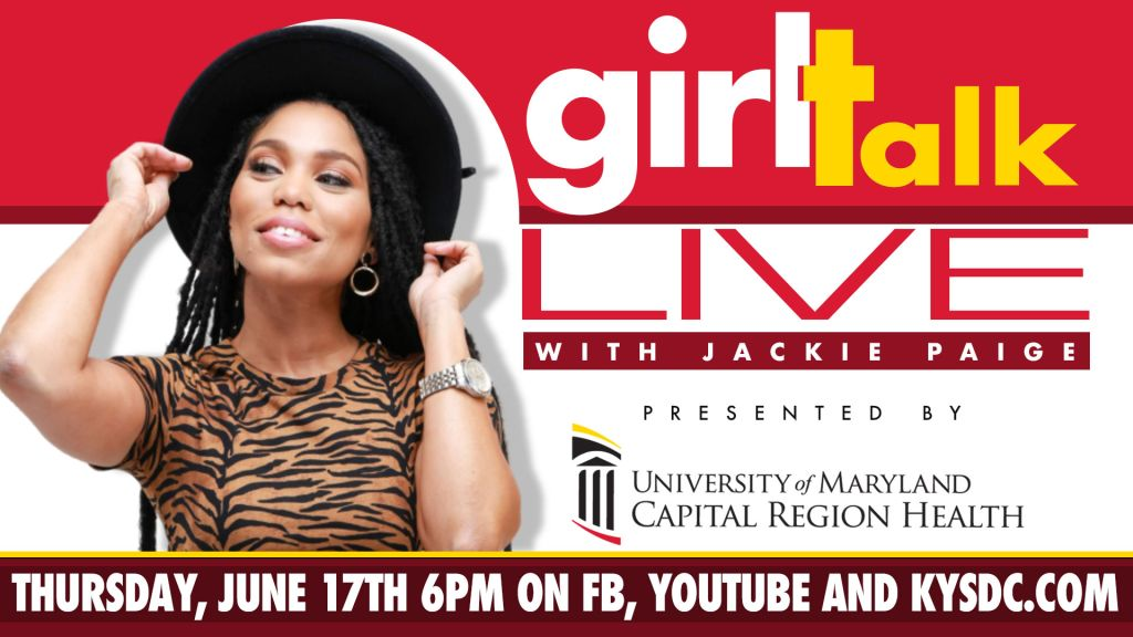 Girl Talk Live with Jackie Paige Presented By University of Maryland Capital Region Health